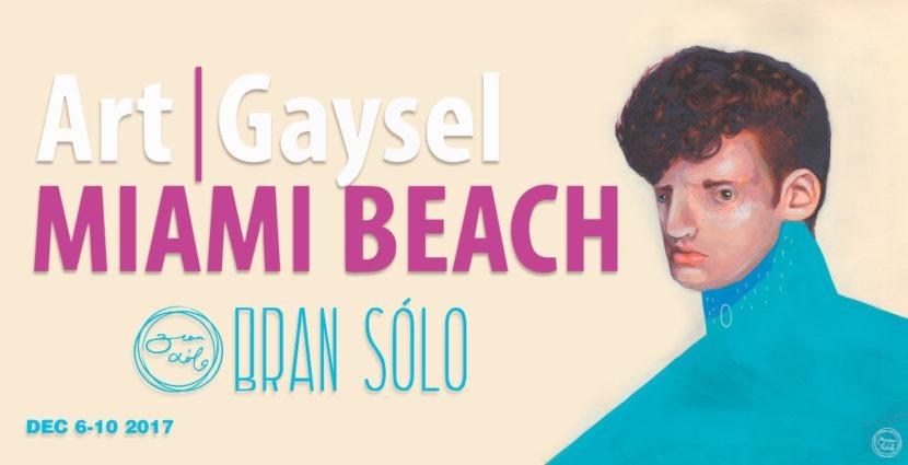 6-12-2017 – ARTGAYSEL @ Hôtel Gaythering, Miami